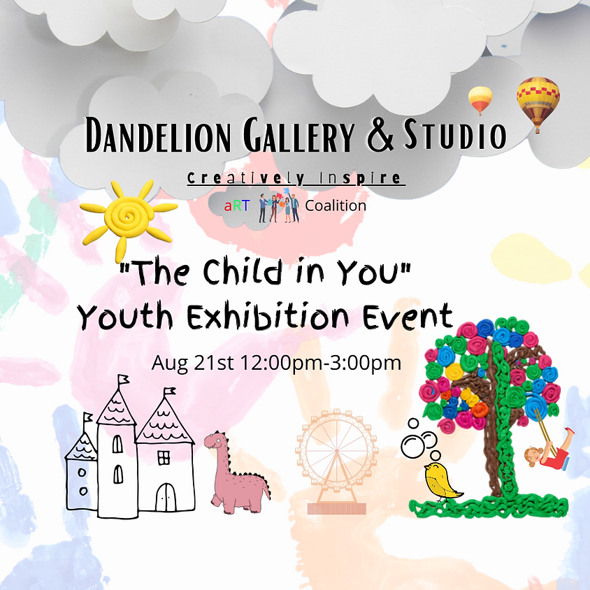 """""""The Child in You""""  Youth Exhibition Event"""