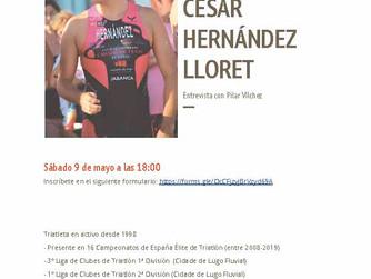 Entrevista a César Hernández Lloret, Sábado 9 de Mayo a las 18.00