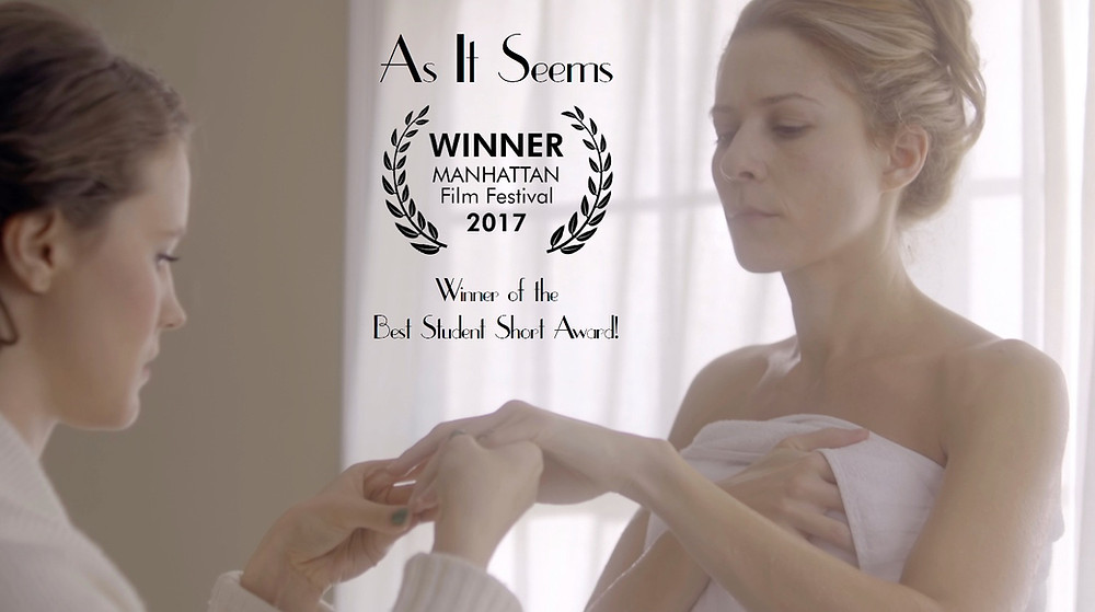 """As It Seems"" announcing it wont Best Student Short at the Manhattan Film Festival."
