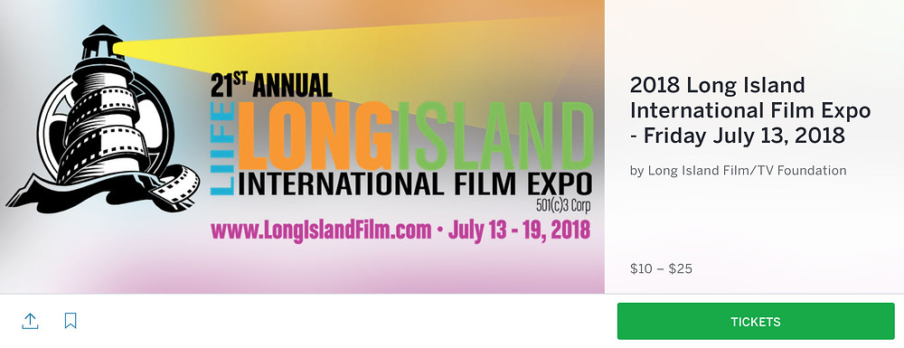 Long Island International Film Expo Tickets on Eventbrite.