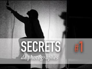 SECRETS DE PHOTOGRAPHES