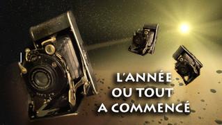 L'ANNÉE OU TOUT A COMMENCÉ