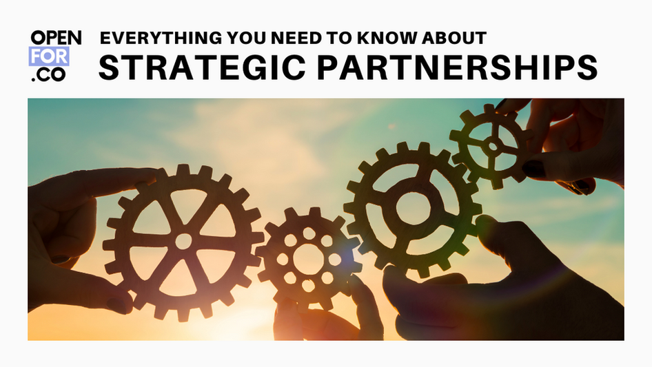 Everything you need to know about Strategic Partnership