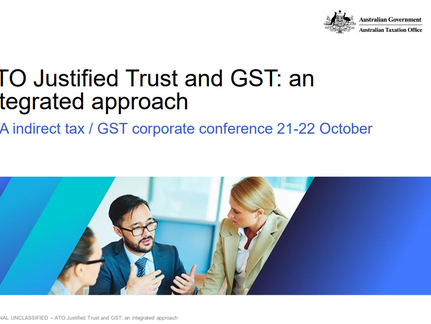 ATO Justified Trust and GST: an integrated approach