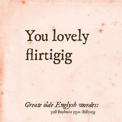 flirtigig old english word for wild romping girl