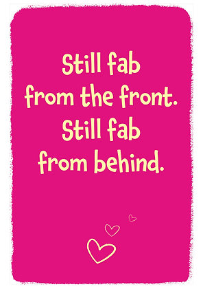 Sexy anniversary card about being fab looking - still fab from the front, still fab from behind. Sexy quote on red background