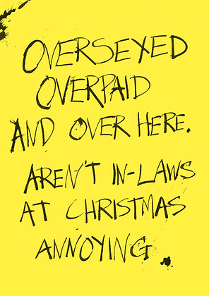 overpaid oversexed over here christmas in-laws