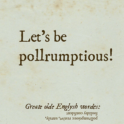 pollrumptious old english word for restive, unruly