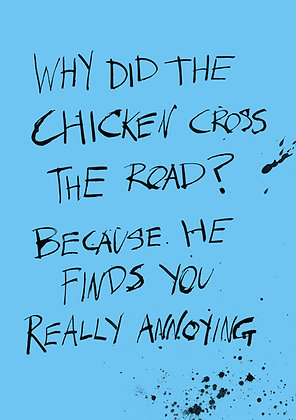 why did the chicken cross the road joke