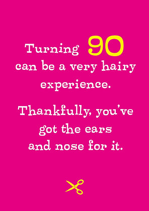joke card about a hairy 90 year old person