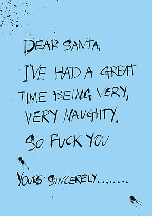 Very rude dear Santa Christmas card. Black pen and ink calligraphy on blue background