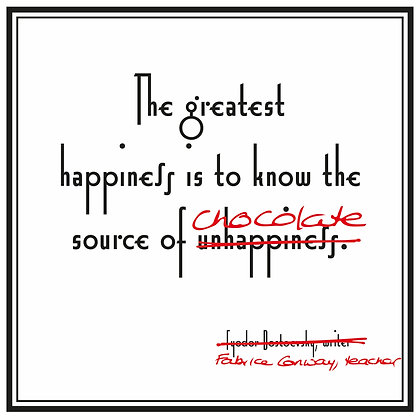 source of unhappiness quote fyodor dostoevsky