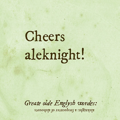 aleknight old english word for a frequenter of alehouses