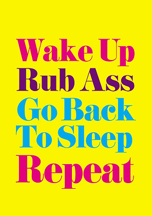 Rude motivational quote. Wake up Rub Ass joke. Simple typography on yellow background