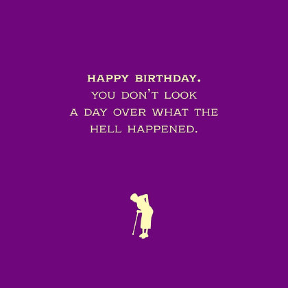 Funny birthday card about old age. Old woman with a walking stick bending over with a bad back.