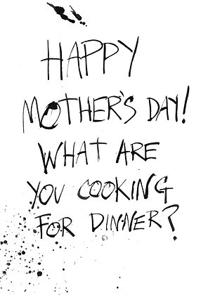 Happy Mother's Day card what's for dinner