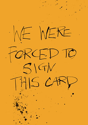 Forced to sign
