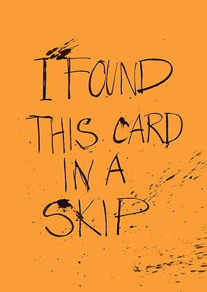 Funny greeting card. Black pen and ink calligraphy on orange card. Original birthday quote.