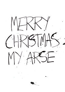 Rude Merry Christmas card using pen and ink handwriting calligraphy with ink splashes and blobs