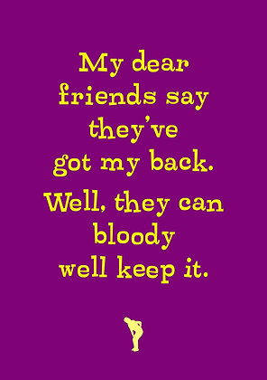 Funny card about old age. Funny you've got my back quote. Yellow font on purple background.