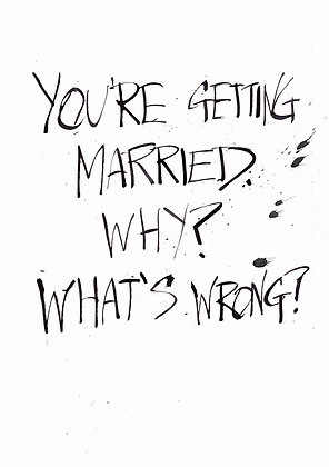 funny why get married card
