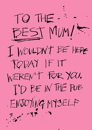To the best Mum in the world card