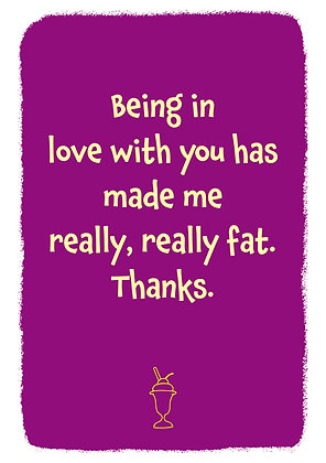 Being in love makes you fat. Rude anniversary card from the wife or husband. Line drawing of ice cream on purple background