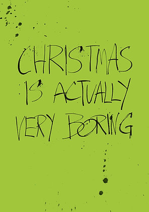 christmas is actually very boring