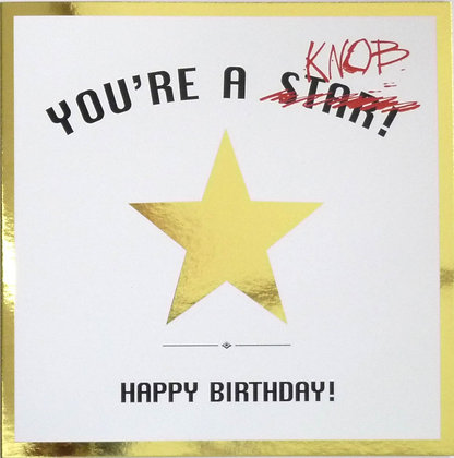 you're a star and a knob with gold foiling birthday card