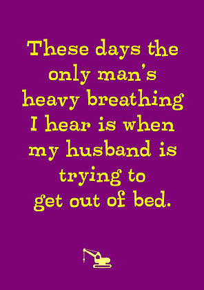 Rude card about a husband. Husband's heavy breathing in bed. Funny quote card on purple.