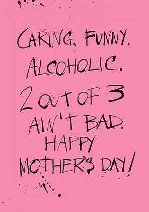 Rude and funny Mother's Day card about drinking