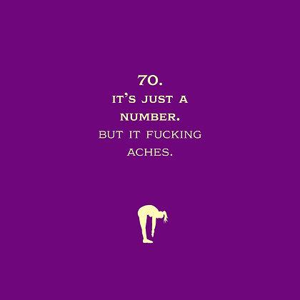 70 fucking aches
