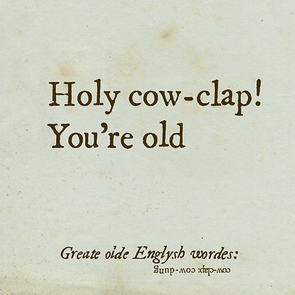 cow-clap old english word for cow dung