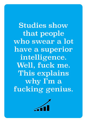 Rude card about swearing is a sign of intelligence. Studies show swearing is clever
