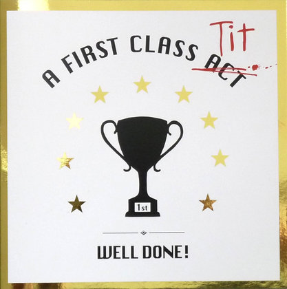 well done a first class act gold foiling