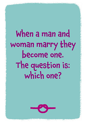 Funny quote about marriage. When a man and woman marry they become one. Quote on blue background