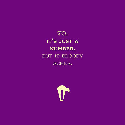 funny 70th birthday card about back aches