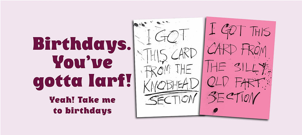 Funny birthday cards for men. Card for Dad. Black pen and ink calligraphy.