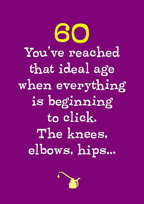 Funny 60th birthday quote about aching joints. Funny old age card.  Funny old age birthday quote on purple card.