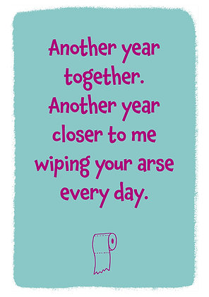 Rude anniversary card for a couple. Another year together quote on blue background
