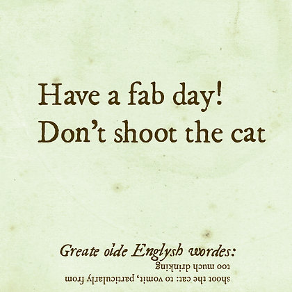 shoot the cat old english word to vomit