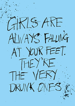 girls are always falling at your feet