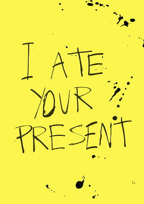 messy black ink calligraphy about eating your present. funny birthday card