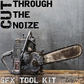 SFX VERSION CUT THROUGH THE NOIZE 2 REV