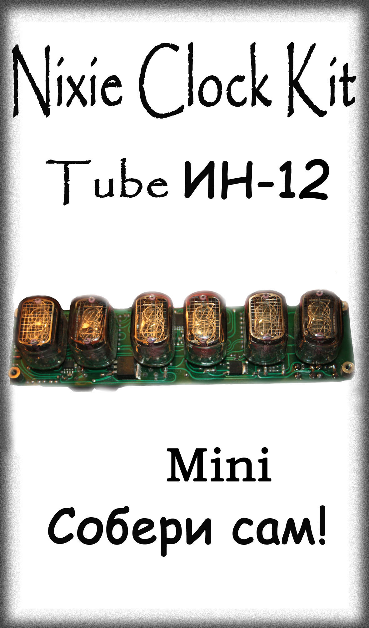 Nixie Clock Kit IN12 6 -Tube Mini