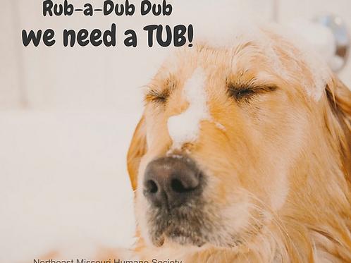 Rub-a-Dub Dub WE NEED A TUB