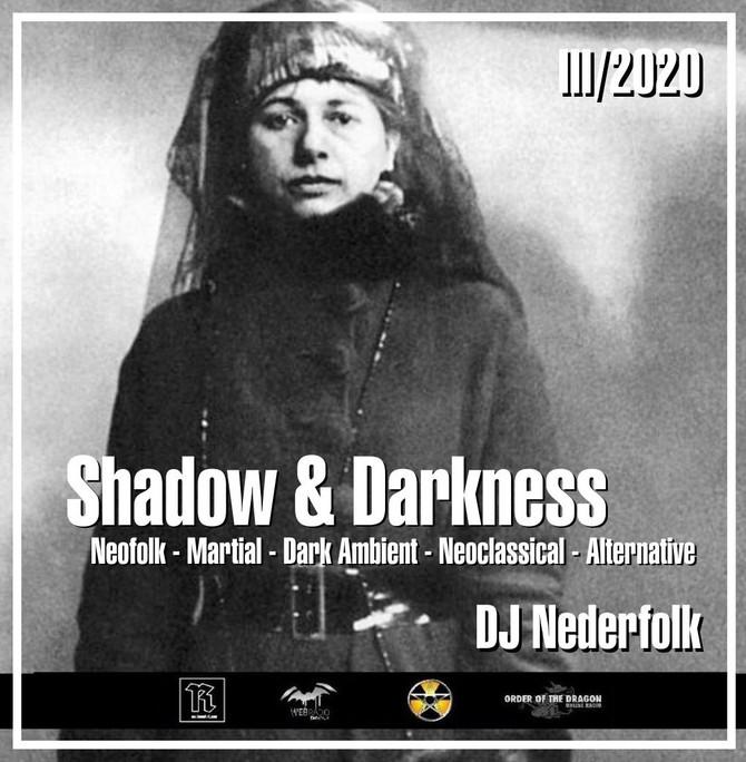 "Radio & Podcast :DJ Nederfolk : Neofolk ""Shadow & Darkness"" mix March 2020"