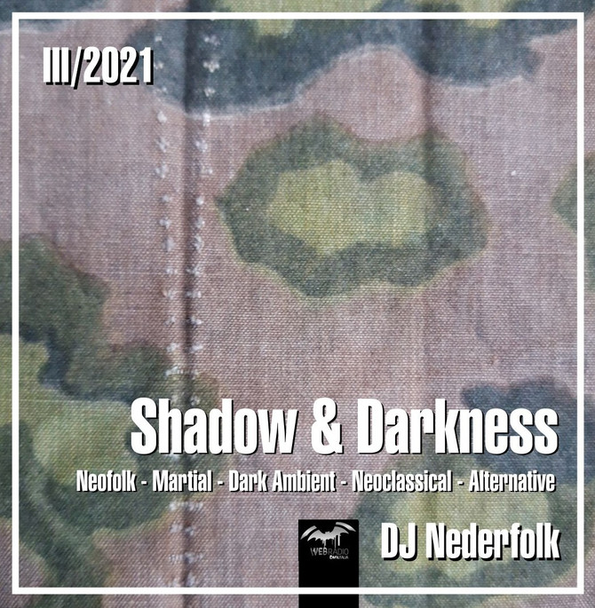 "Radio & Podcast : DJ Nederfolk : Neofolk ""Shadow & Darkness"" mix March 2021"