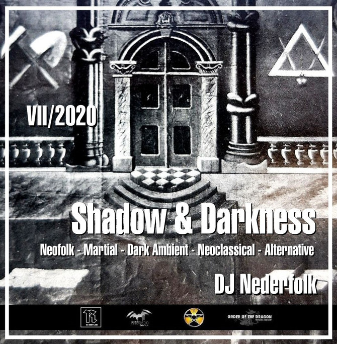 "Radio & Podcast : DJ Nederfolk : Neofolk ""Shadow & Darkness"" mix July 2020"