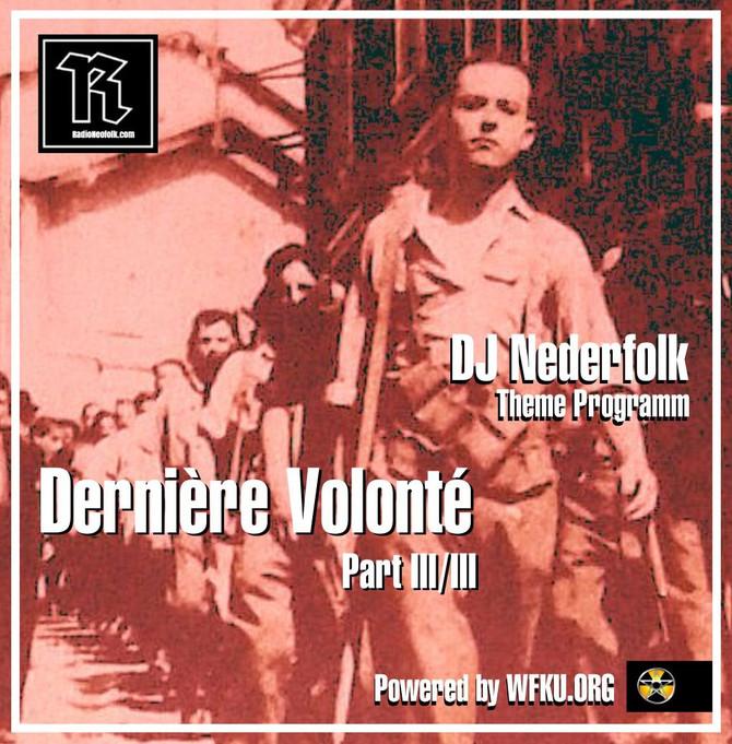 Uploaded : Podcast : Dernière Volonté 3/3